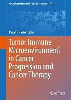 NEW Tumor Microenvironment In Cancer Progression And Cancer... BOOK (Hardback)