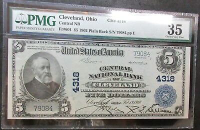 1902 $5 Plain Back Fr#601 Central Nb Ch# 4318 Cleveland, Ohio Pmg 35 Choice Vf