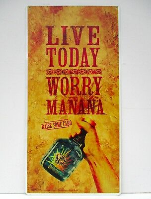 CABO WABO Tequila Sign Advertisement LIVE TODAY Worry Manana SAMMY HAGAR WOW