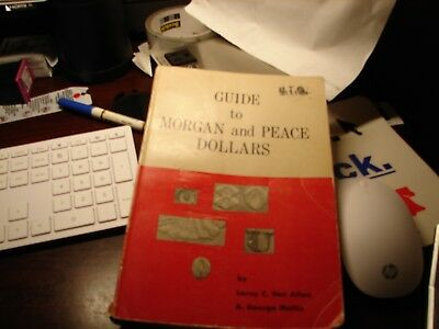 Guide to Morgan and Peace Dollars  by Van Allen Mallis 1971