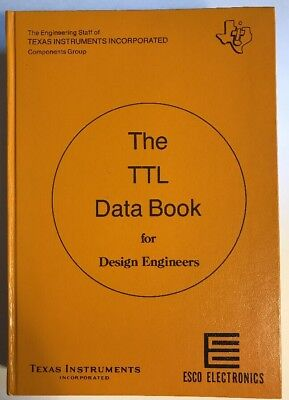 The TTL Data Book for Design Engineers by Texas Instruments First Edition 1973