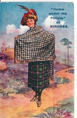 """1914 - """"Come under my Plaidie at KINROSS by L. Biggar - lady with pull out views"""
