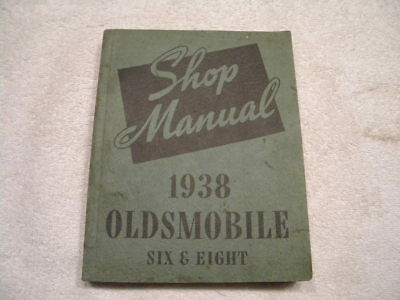 1938 Oldsmobile Six and Eight Passenger Car Shop Manual (Nice vintage book)