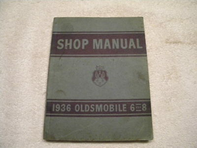 1936 Oldsmobile Six and Eight Passenger Car Shop Manual (Nice vintage book)