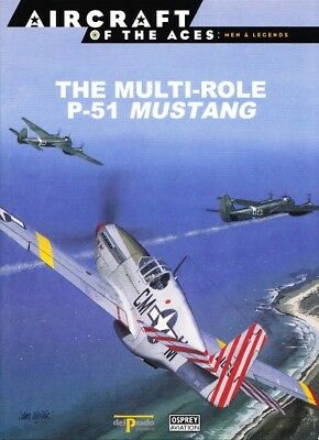 Osprey Aircraft Aces: The Multi-Role P-51 Mustang ( 2. Weltkrieg Luftwaffe )