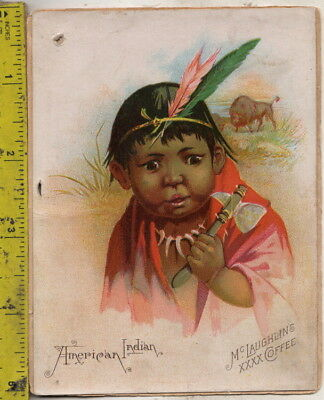 I have 2 McLaughlin's XXXX Coffee Victorian trade cards American Indian Esquimau