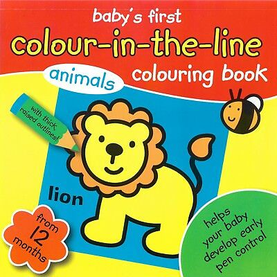 Baby's First Colour In The Line Colouring Book Animals Age1 Year + Colour Pad