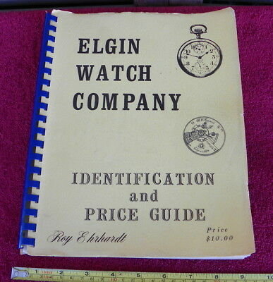 Roy Ehrhardt Elgin Watch Company Identification & Price Guide Serial Grades