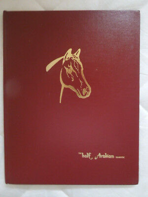 1970 The Half-Arabian Horse Yearbook ~ Results For 1970 ~ Hardcover