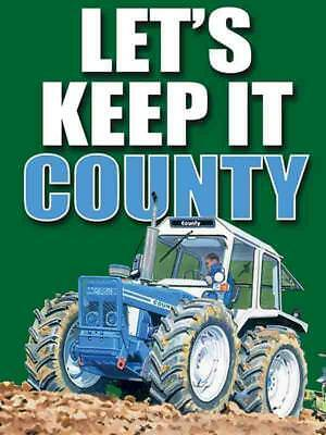 Let's Keep It County metal wall sign 15cm X 20cm