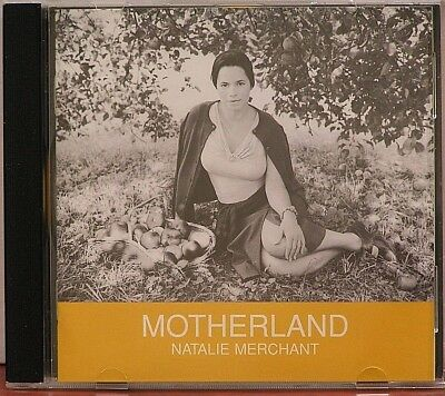 Natalie Merchant  Motherland  LIKE NEW 12 Track  CD 2001  Elektra 10,000 Maniacs