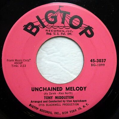 TONY MIDDLETON 45 Unchained Melody/Sweet Baby of Mine BIG TOP pop NM f3230