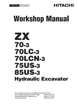 Hitachi Zx 70-3 70Lc-3, 70Lcn-3 75Us-3 85Us-3 Workshop Manual Reprinted