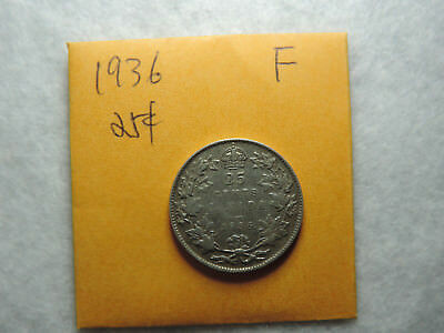 1936 25 Cent Coin Canada King George V Twenty Five Cents .800 Silver F Grade