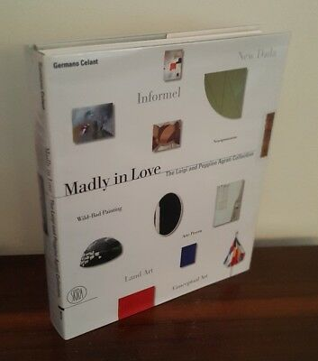 Madly in Love, The Luigi & Peppino Agrati Collection, SKIRA 2002 1ST ED HB NF