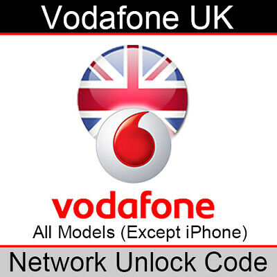 Vodafone UK Network Unlock Code (for All Models EXCEPT iPhone)