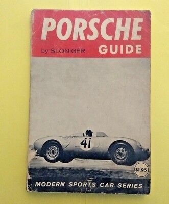 Porsche Guide by Sloniger 128 pages March 1958 (used) card number 57-14999