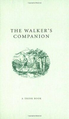 The Walker's Companion - A Think Book