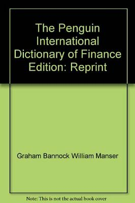 The Penguin International Dictionary of Finance Edition: Reprint