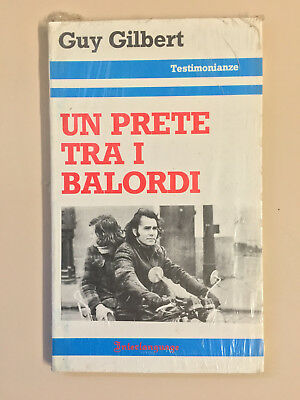 Un prete tra i balordi di Guy Gilbert Testimonianze Interlanguage 1981 BLISTERAT