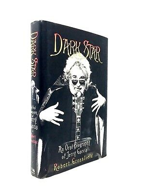 Dark Star : An Oral Biography of Jerry Garcia The Grateful Dead RARE HARDCOVER