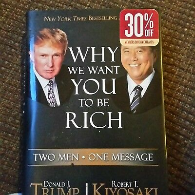 Why We Want You To Be Rich By Donald J Trump Hand Signed President