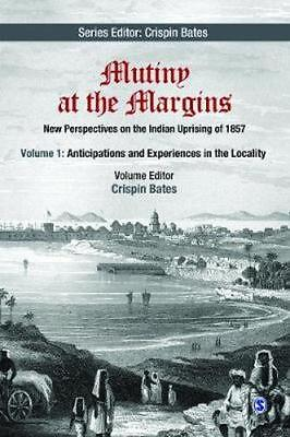 NEW Mutiny At The Margins: New Perspectives On The Indian... BOOK (Hardback)