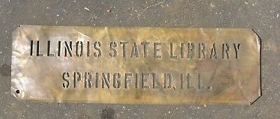 Illinois State Library Brass Stencil Sign Springfield Ill