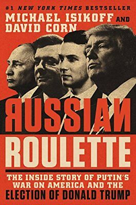 The Russian Connection : The Untold Story of the Trump Presidency by David Corn