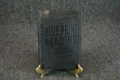 Audels Answers On Blueprint Reading For Mechanics & Builders By F.D. Graham