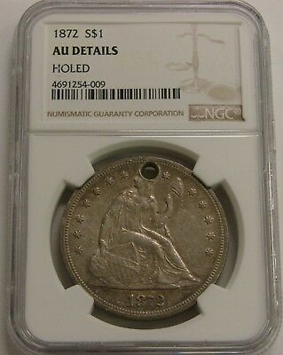1872 - Seated Liberty Silver Dollar - NGC AU Details