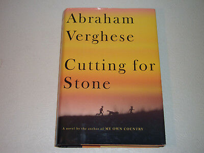 CUTTING FOR STONE--SIGNED by ABRAHAM VERGHESE--1ST--HARDCOVER