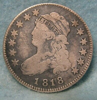 1818 Capped Bust Silver Quarter FINE Details ~ Tough Early Date! * US Coin *