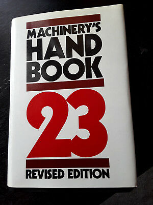 Machinery's Hand Book 23 Revised edition