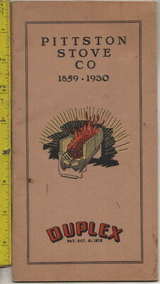 I have a 1859-1930 catalog for Pittston Stove Company Duplex stoves & ranges
