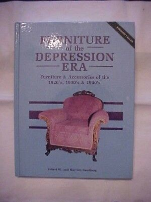 FURNITURE OF THE DEPRESSION ERA by ROBERT W. and  HARRIETT SWEDBERG