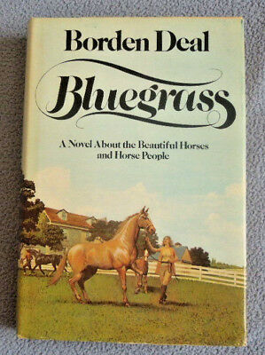 """1976 Hardcover Book ~ """"BLUEGRASS"""" by Borden Deal ~ First Edition ~ Horses Equine"""