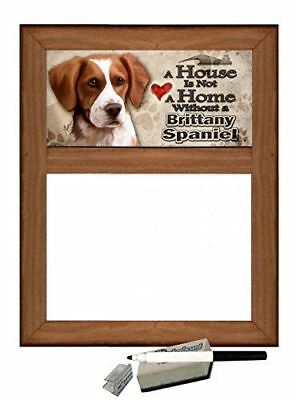 Brittany Spaniel - Dog Themed Dry Erase Marker Board - A House is Not a Home wit