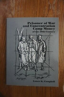 1989 book Prisoner of war and Concentration Camp Money by Lance Campbell