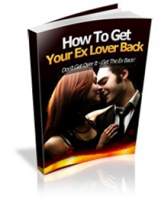 How to get Your ex-Lover Back -- .pdf_ebook