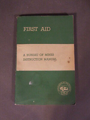 Department Of The Interior Bureau Of Mines First Aid Instruction Manual 1953