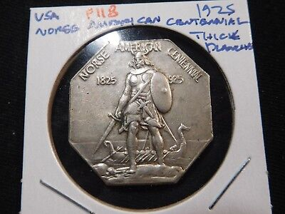 F118 USA 1925 Norse American Centennial Thick Planchet Medal