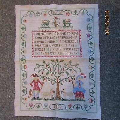 Antique/Vintage hand sewn cross stitch sampler dated 1927 - Friendship theme