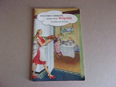 Vintage Cookbook 60'S Electric Cooking With Your Hotpoint Range
