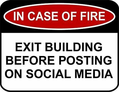 PCSCP IN CASE OF FIRE Exit Building Before Posting On Social Media Funny Sign