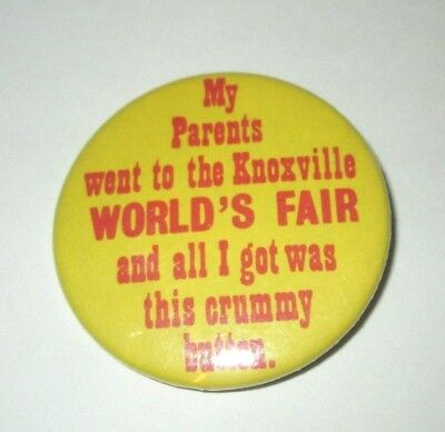 1982 My Parents Went To The Knoxville Tennessee World's Fair Pinback Button Pin