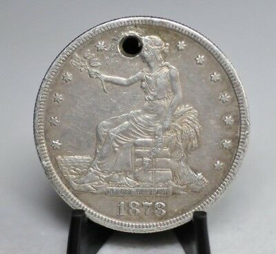1878-S Silver Trade Dollar - Holed [04DUD]