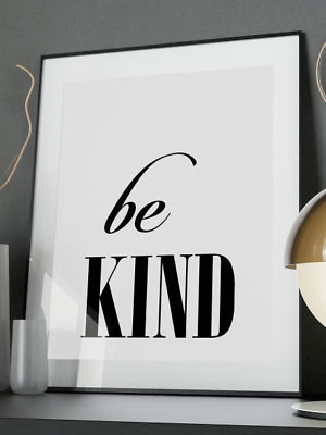 Be Kind Inspirational Quote Poster Art Print A3 A4 A5 A6 Decor Gift Wall Xmas