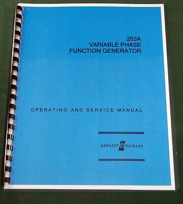 "HP 203A Operating & Service Manual: w/11""x17"" Schematic & Plastic Covers"