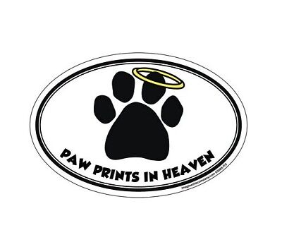 "Oval Shaped Magnet -  ""Paw Prints In Heaven"" Made in USA"